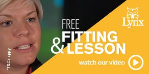 Get a free fitting & lesson with Lynx equipment